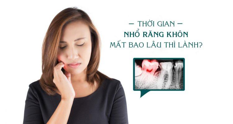 Nhổ răng khôn bao lâu thì lành vết thương